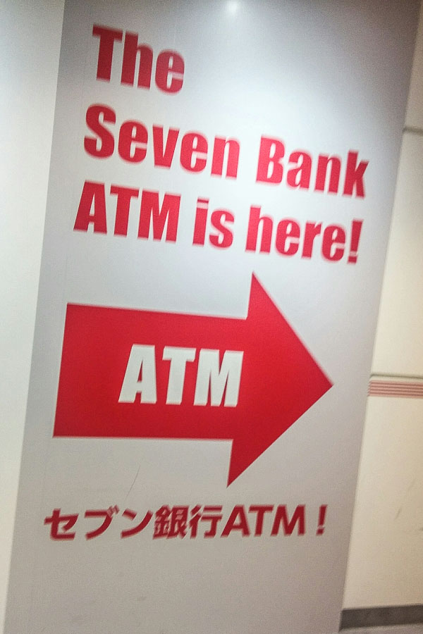 7-11 ATM for foreign debit / bank cards and credit cards at Tokyo Narita Airport